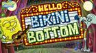 Hello Bikini Bottom! game