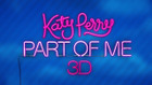 Katy Perry: Part of Me 3D (AD) video
